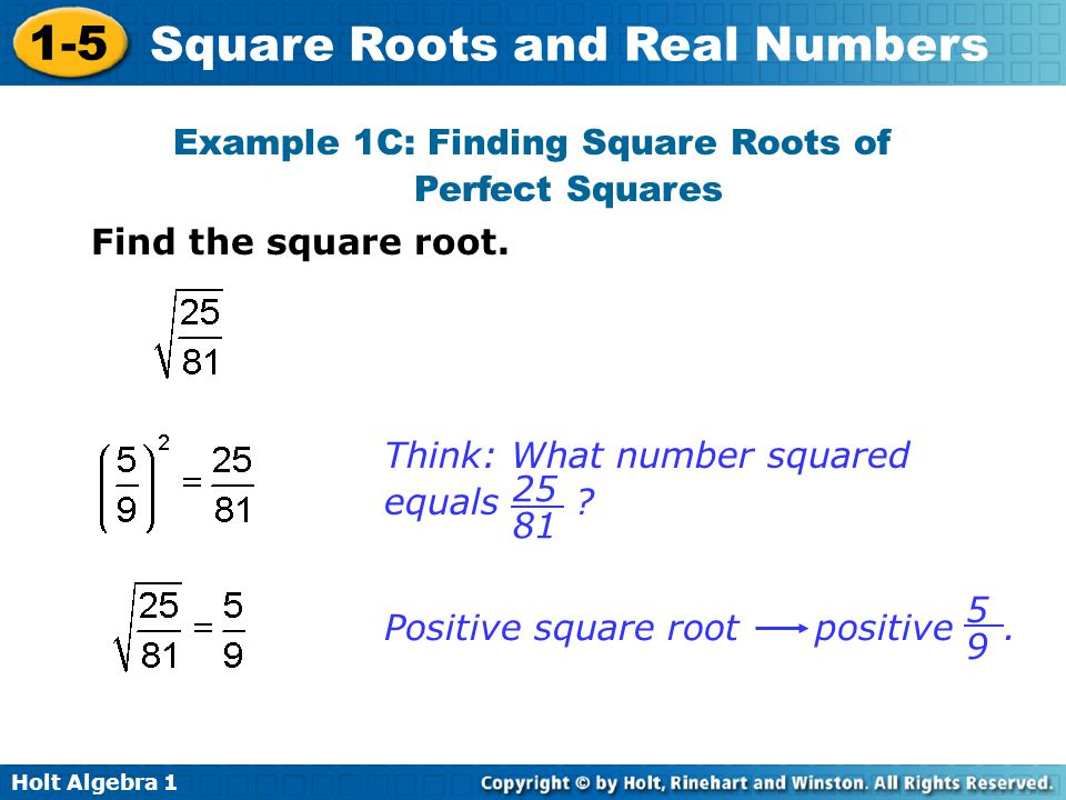 Example 1C: Finding Square Roots of
