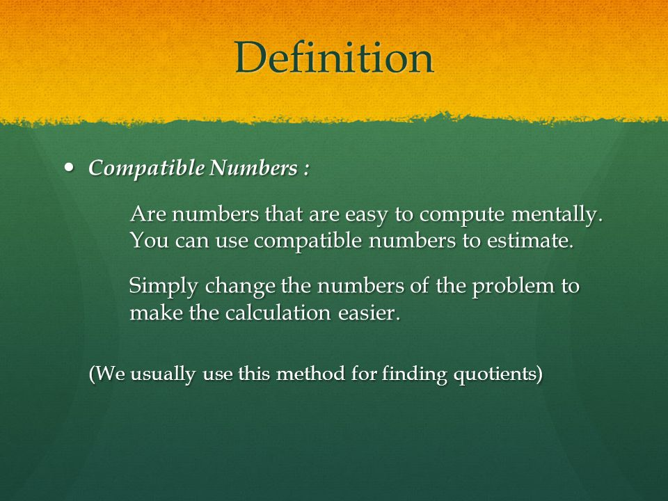what is the meaning of compatible numbers