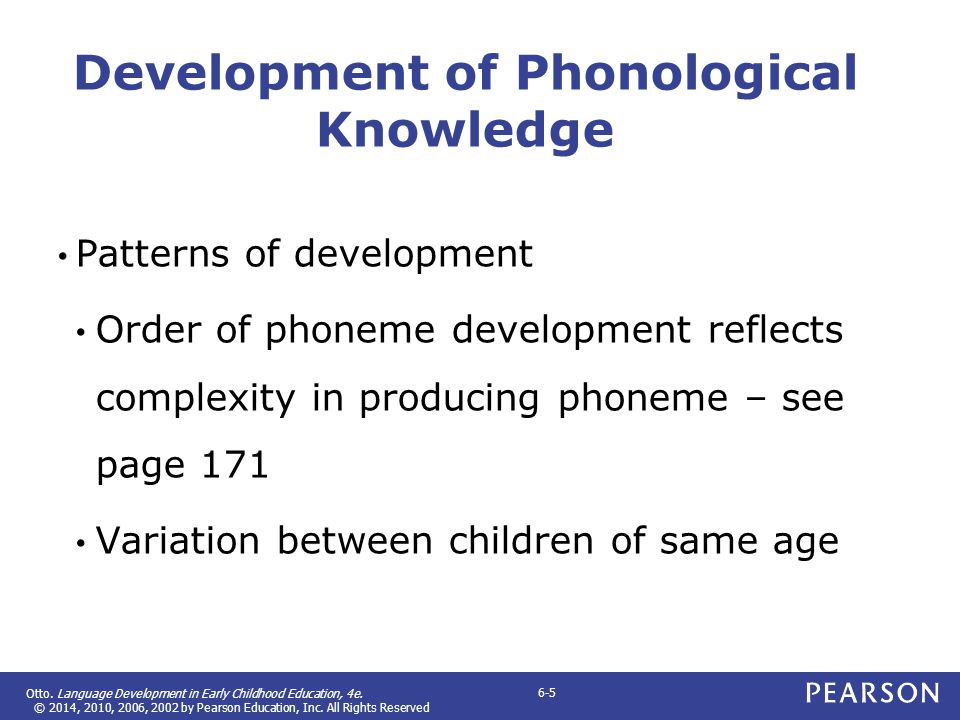 Development of Phonological Knowledge