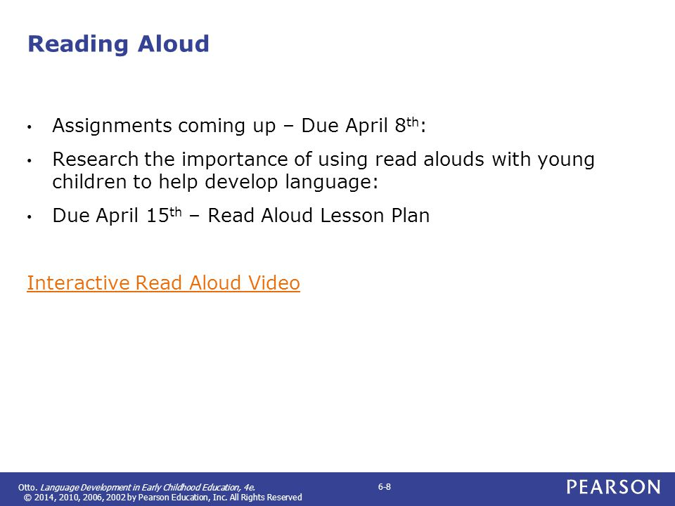 Reading Aloud Assignments coming up – Due April 8th: