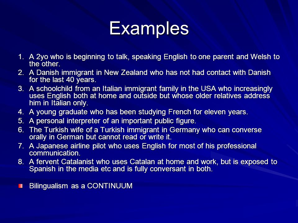 examples of bilingualism