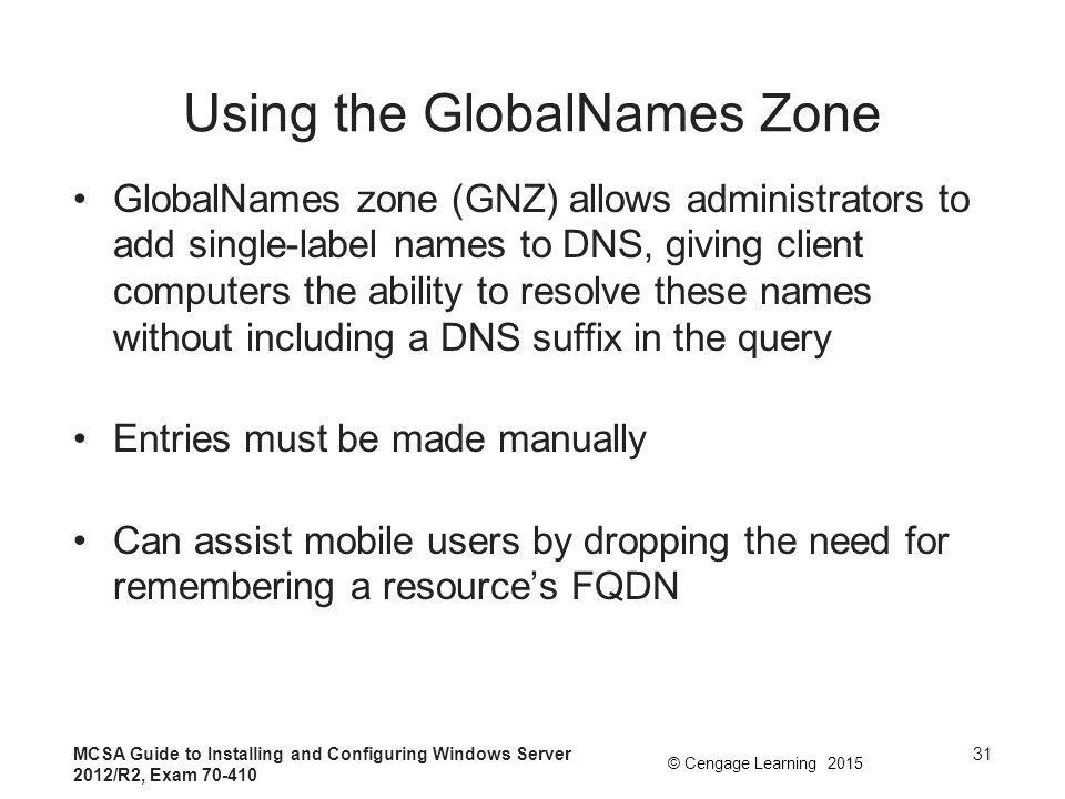 Using the GlobalNames Zone