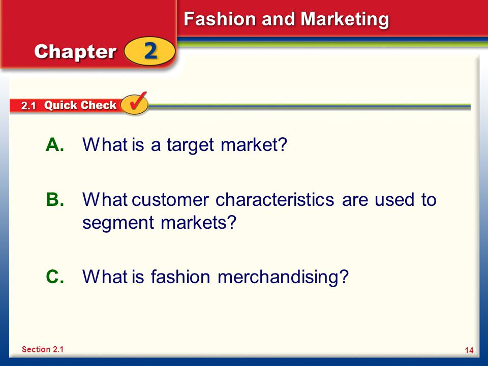What customer characteristics are used to segment markets