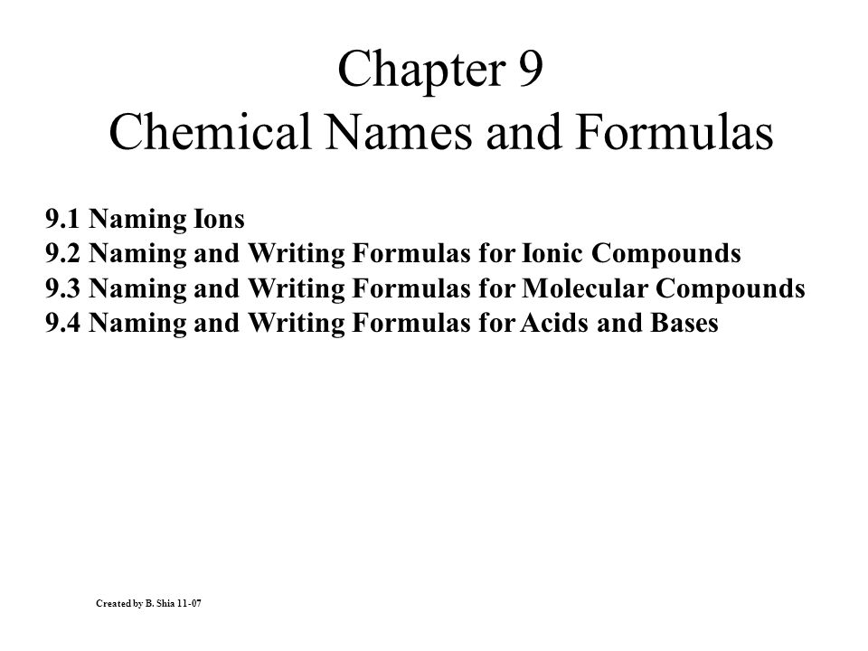 Chapter 9 Chemical Names And Formulas Ppt Download