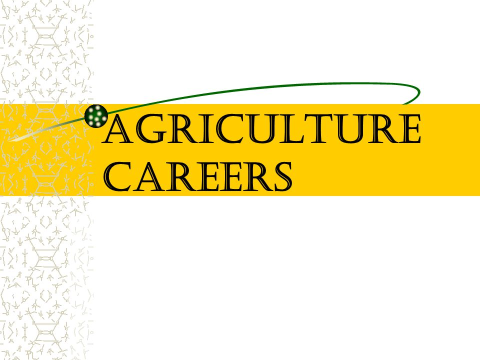 1 agriculture careers