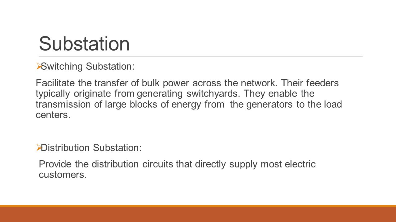 Substation Switching Substation: