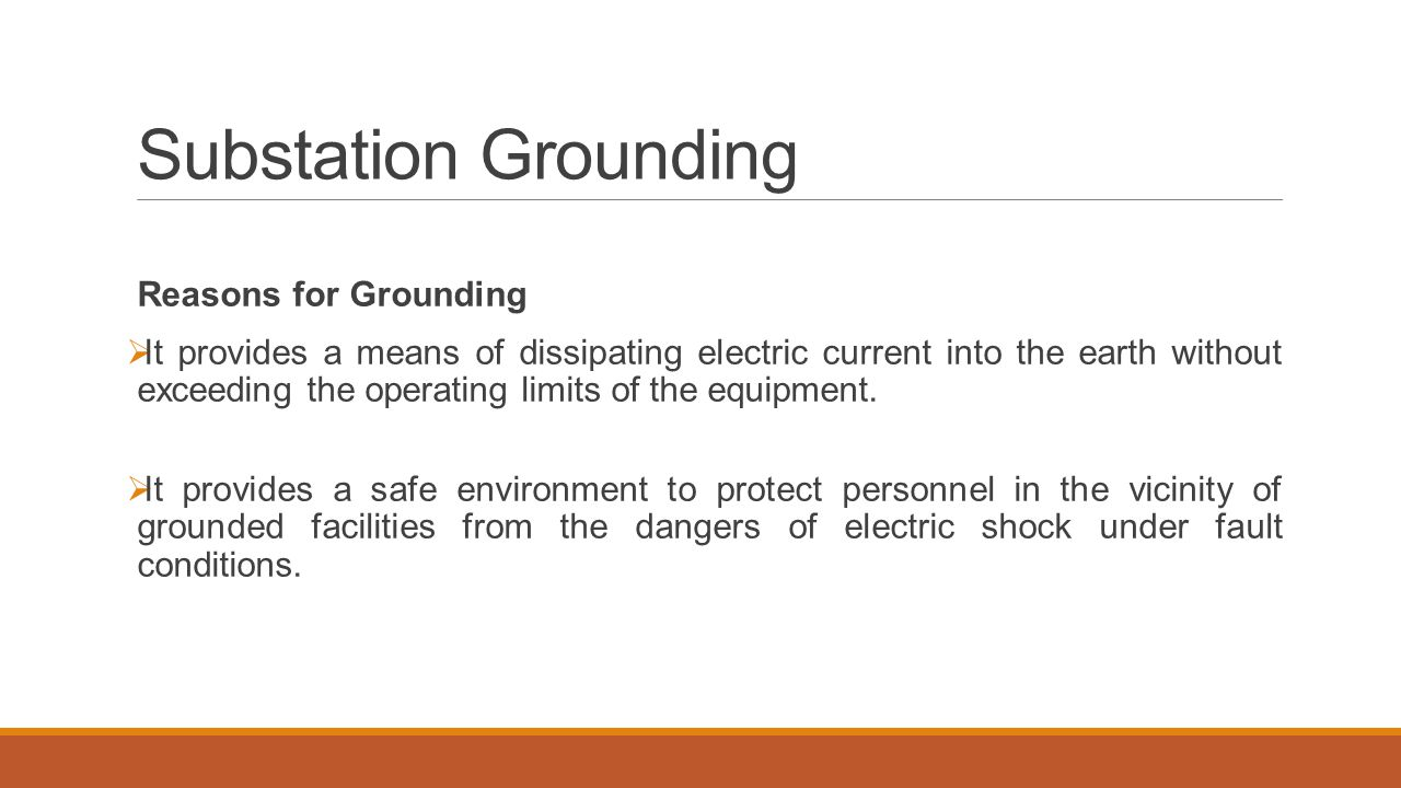 Substation Grounding Reasons for Grounding