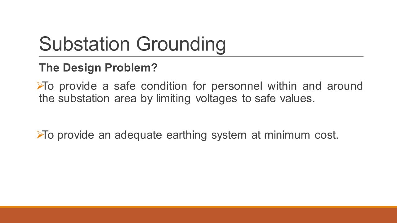 Substation Grounding The Design Problem