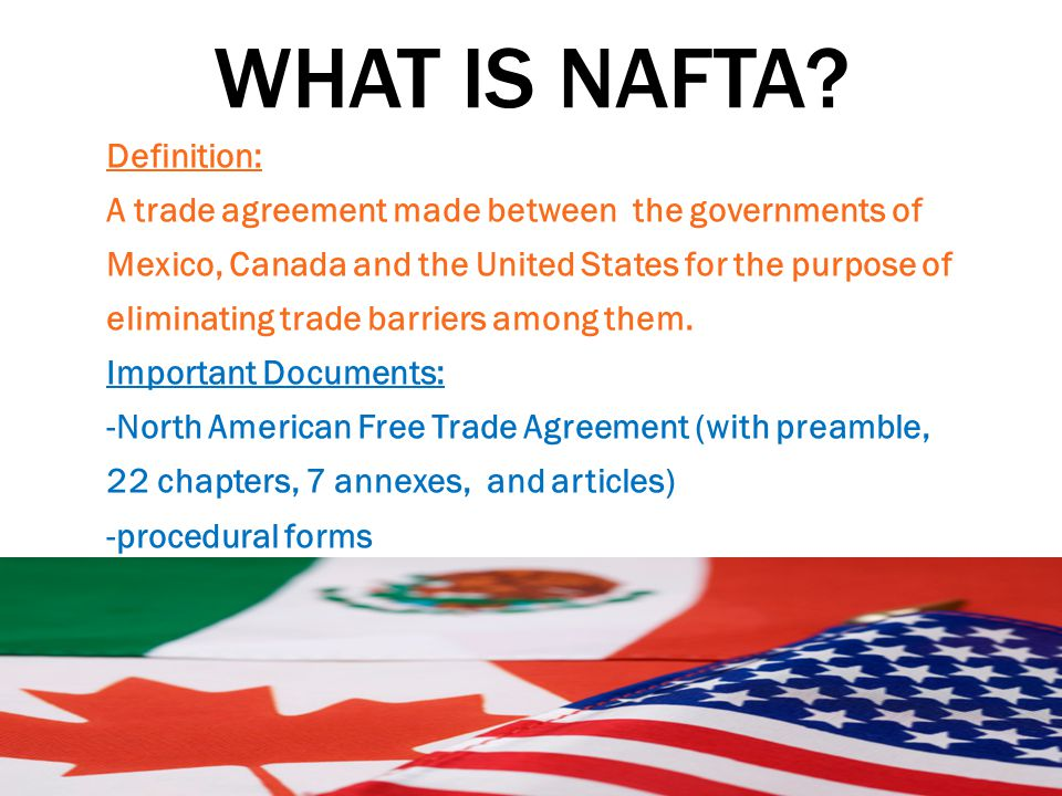 Nafta North American Free Trade Agreement Ppt Video Online Download