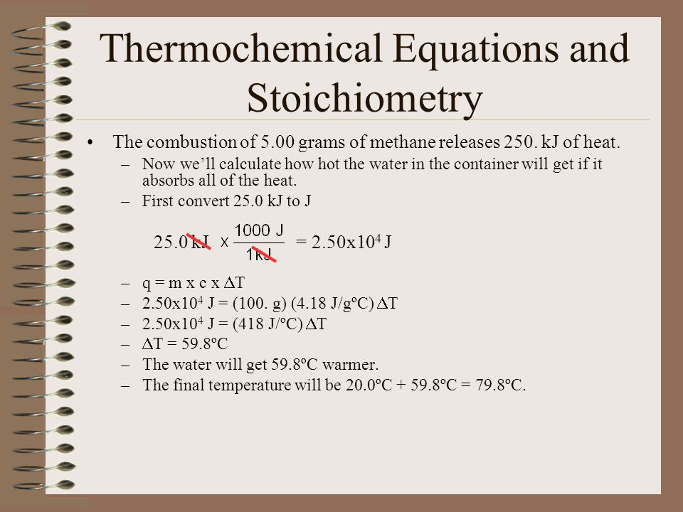 Thermochemical Equations and Stoichiometry