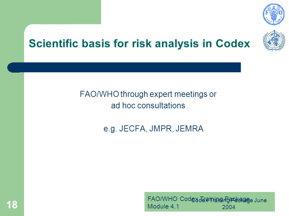 Scientific basis for risk analysis in Codex