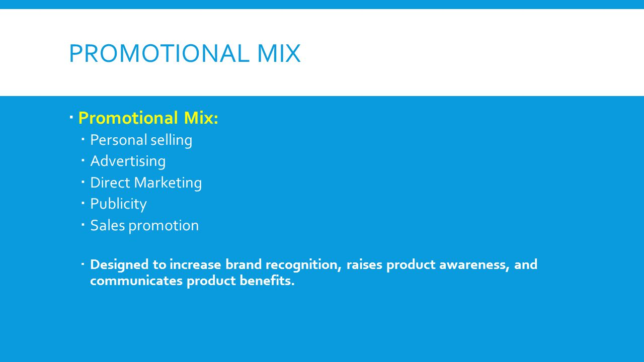 benefits of promotional mix