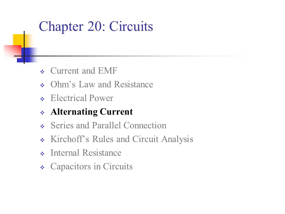 Chapter 20: Circuits Current and EMF Ohm's Law and Resistance