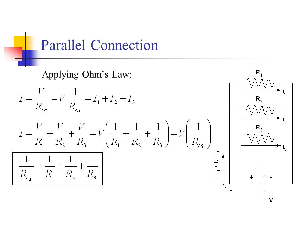 Parallel Connection Applying Ohm's Law: