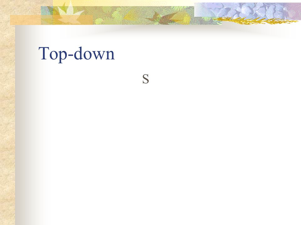 Top-down S