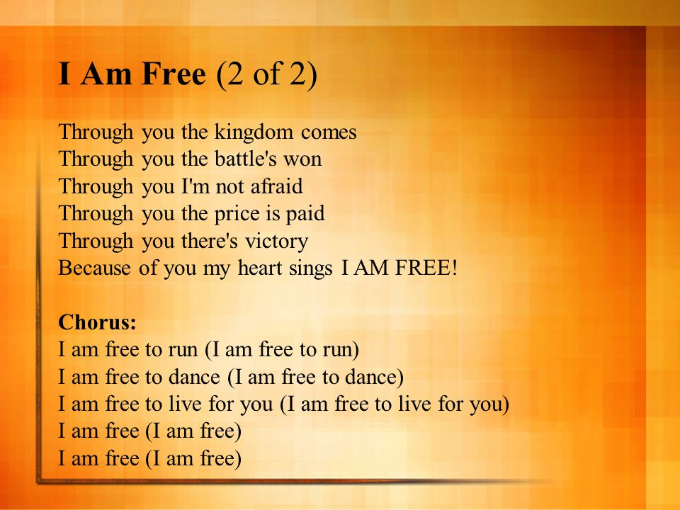 Lyric i am free lyrics : 10,000 Reasons (Bless the Lord) (1 of 3) - ppt download