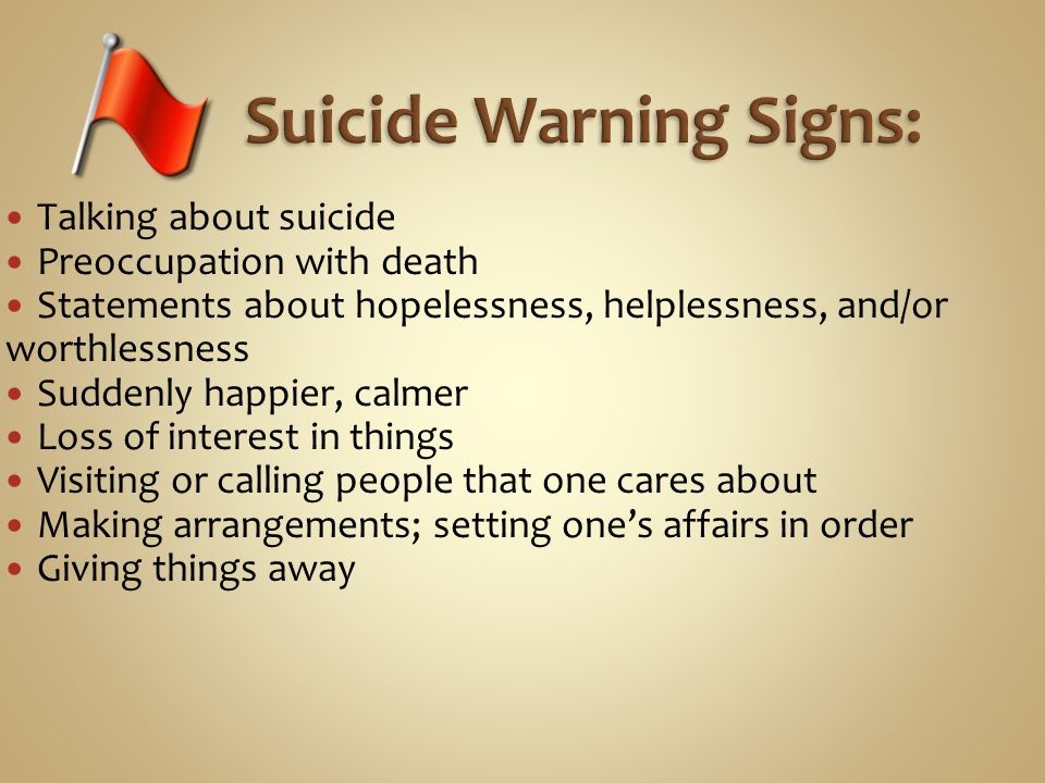 Suicide Warning Signs: