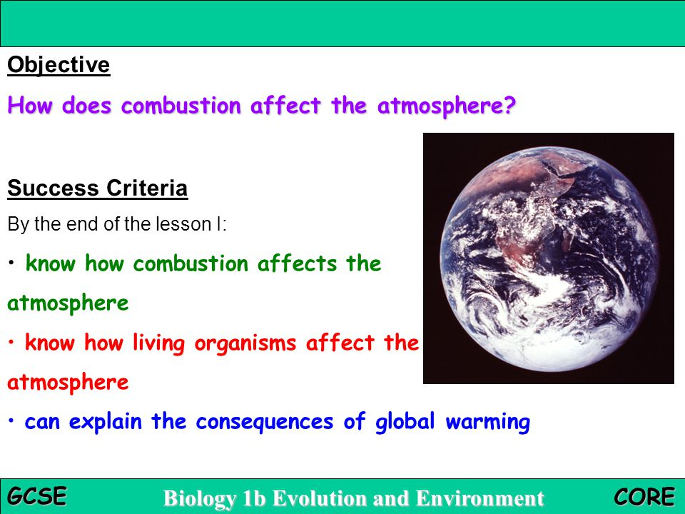 How does combustion affect the atmosphere