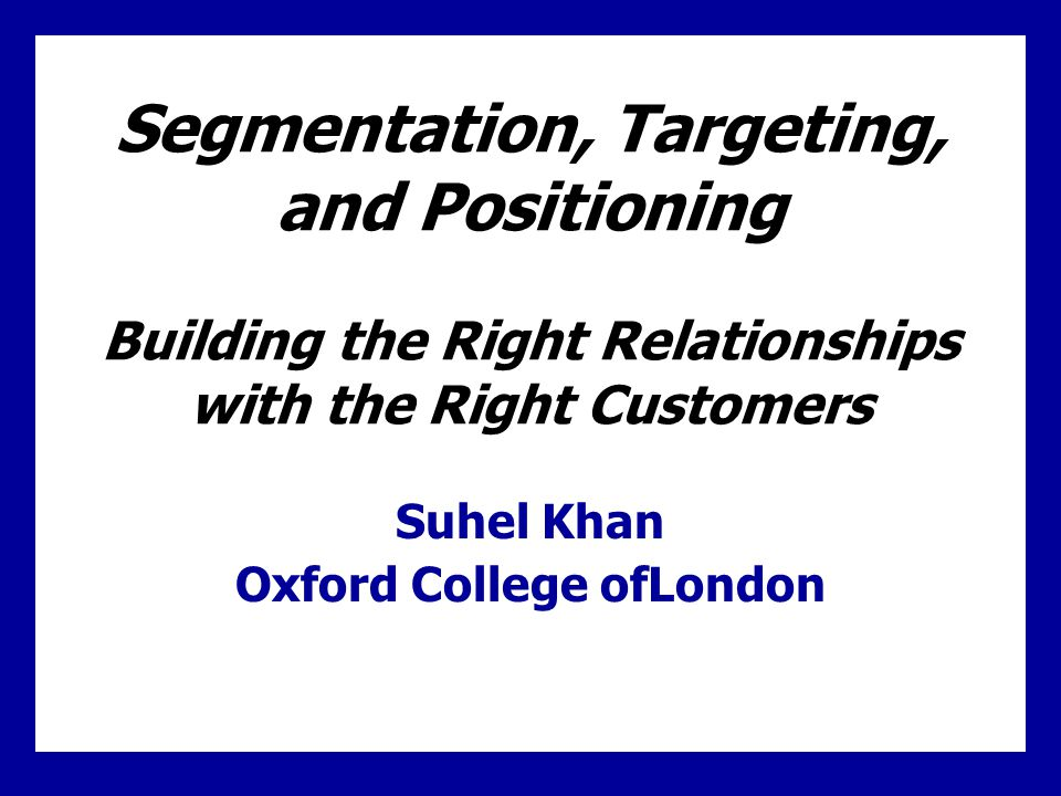 Learning Goals Learn the three steps of target marketing, market segmentation, target marketing, and market positioning.