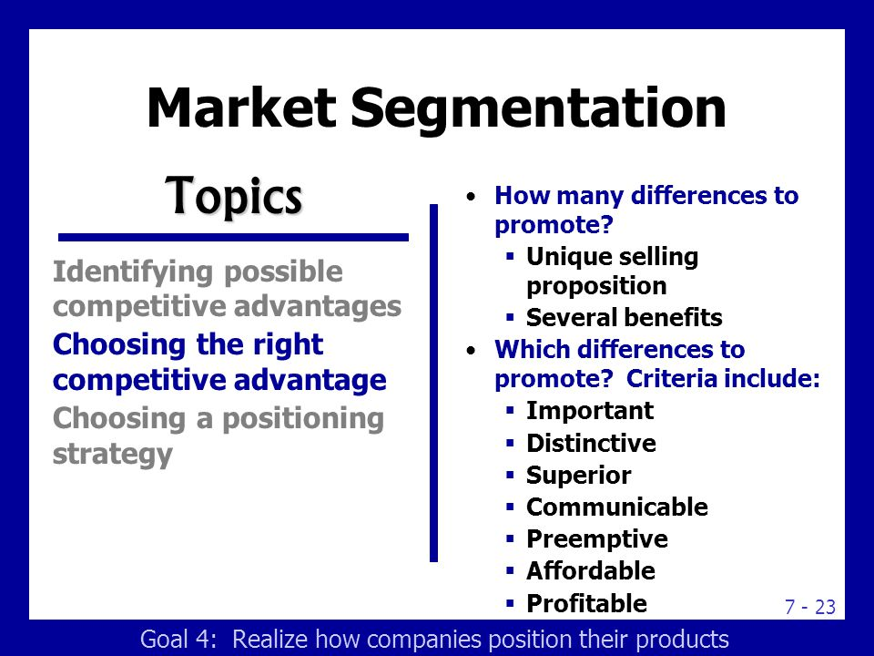 Market Segmentation Topics Identifying possible competitive advantages