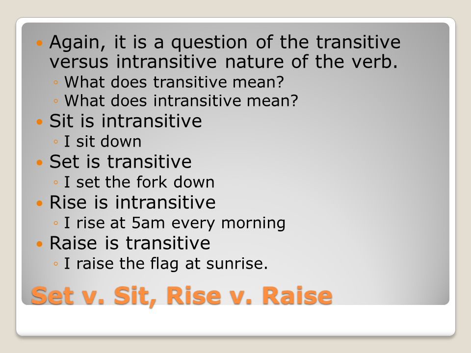 lie v lay sit v set rise v raise ppt download lie v lay sit v set rise v raise