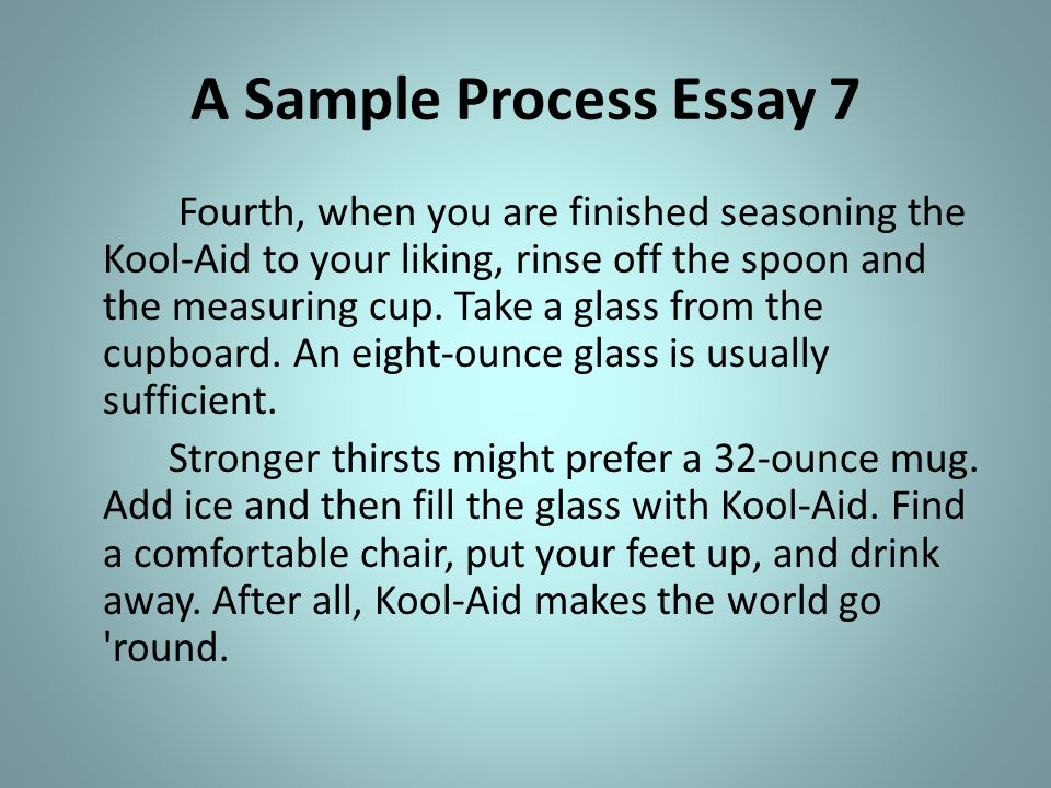The Process Essay Process  Ppt Video Online Download A Sample Process Essay  Do My College Assignment also Bullying Essay Thesis  Reflective Essay On English Class