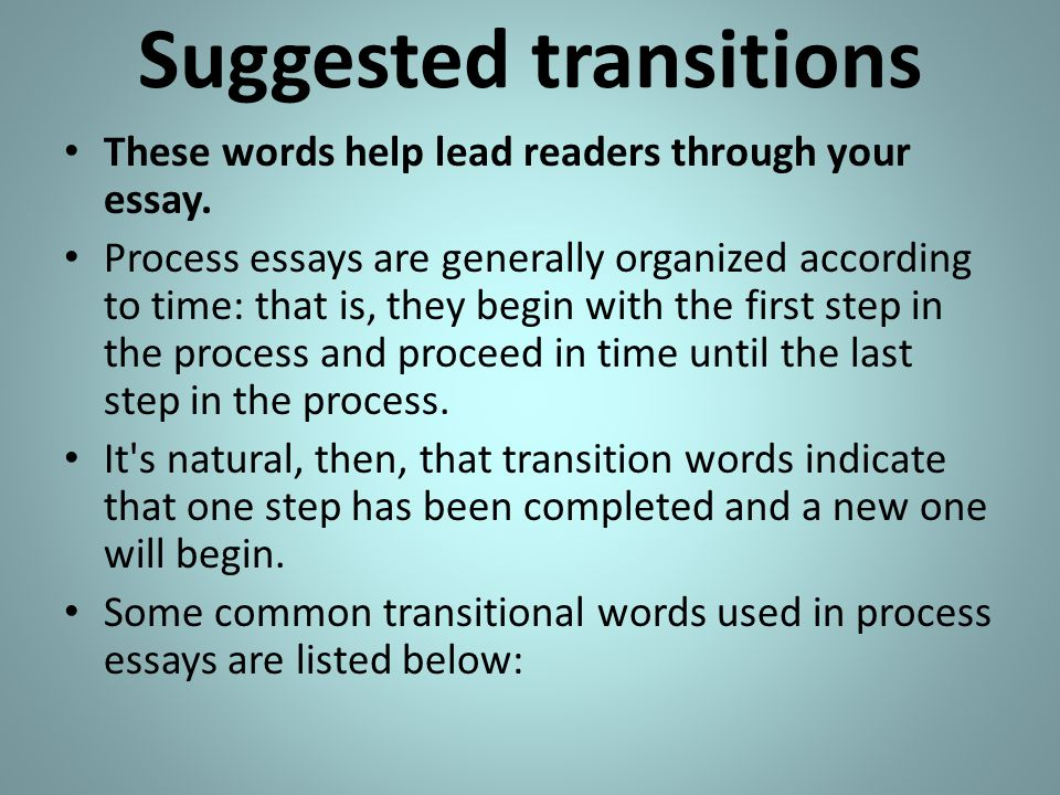 The Process Essay Process  Ppt Video Online Download  Suggested Transitions Online Statistics Help also Professional Writing Services In Ghana  Do My Law Assignment