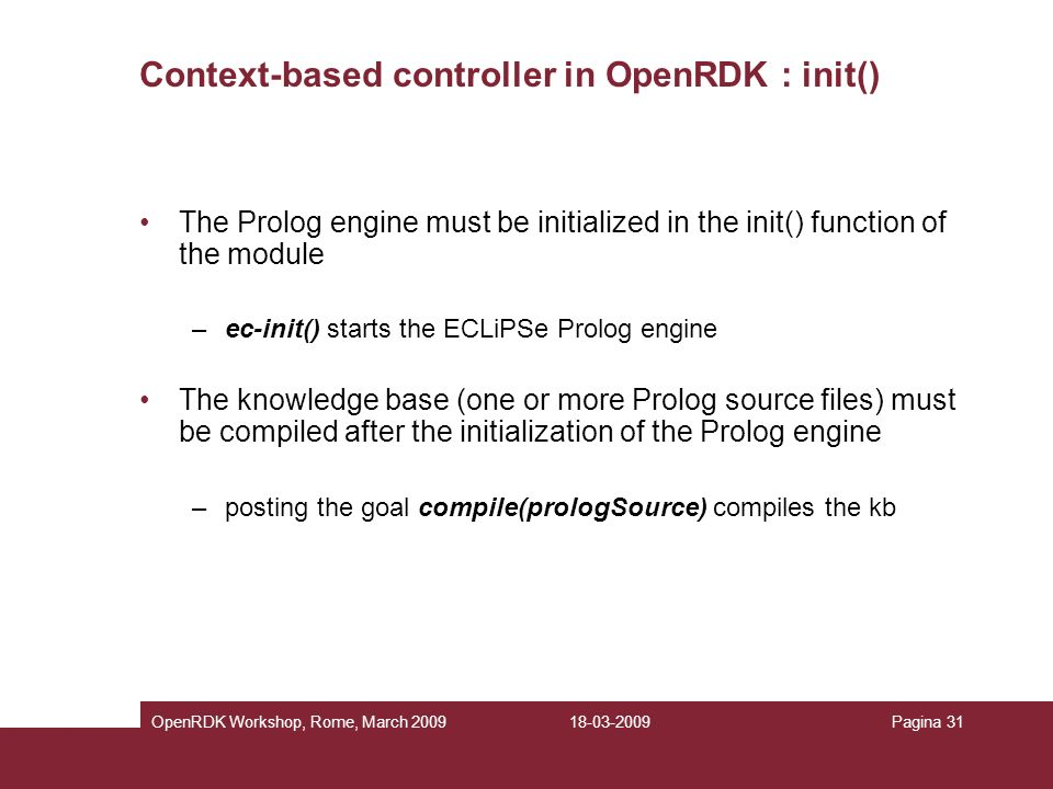 Context-based controller in OpenRDK : init()