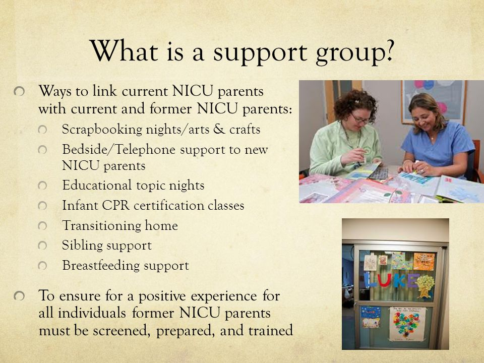 Neonatal Icu Parent Support Groups Ppt Video Online Download