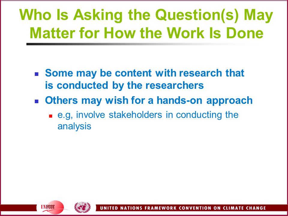 Who Is Asking the Question(s) May Matter for How the Work Is Done
