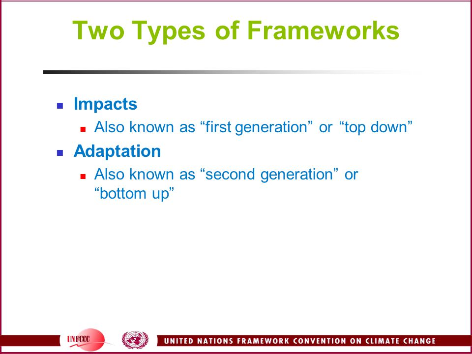 Two Types of Frameworks