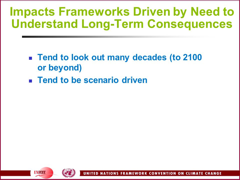 Impacts Frameworks Driven by Need to Understand Long-Term Consequences