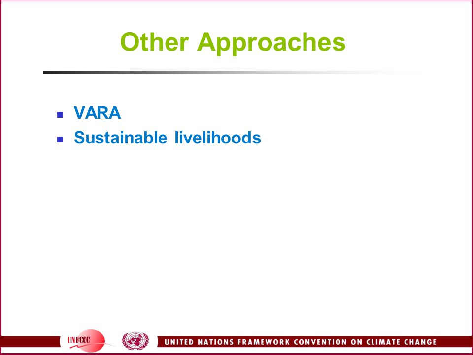 Other Approaches VARA Sustainable livelihoods