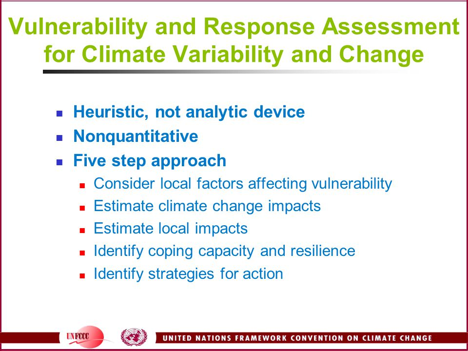 Vulnerability and Response Assessment for Climate Variability and Change