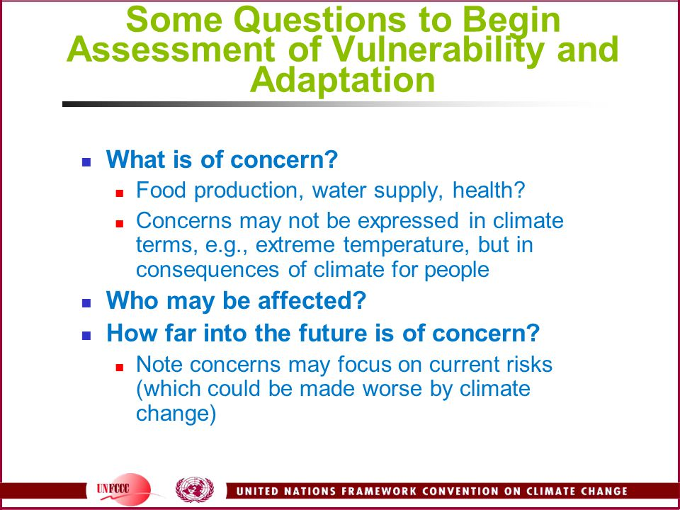 Some Questions to Begin Assessment of Vulnerability and Adaptation