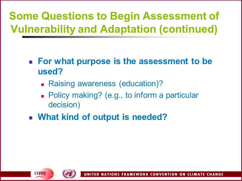 Some Questions to Begin Assessment of Vulnerability and Adaptation (continued)