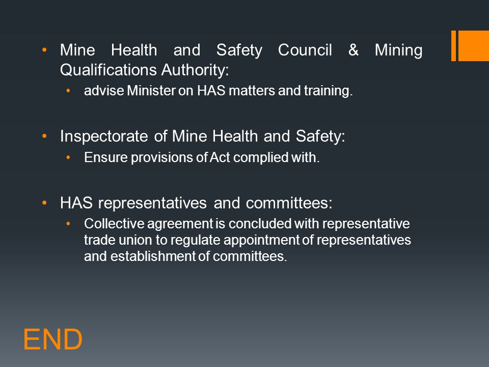 END Mine Health and Safety Council & Mining Qualifications Authority:
