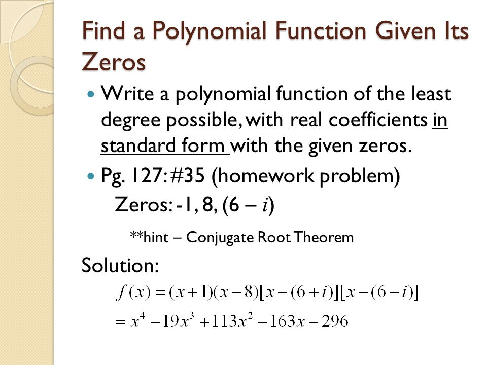 Zeros Of Polynomial Functions Ppt Video Online Download