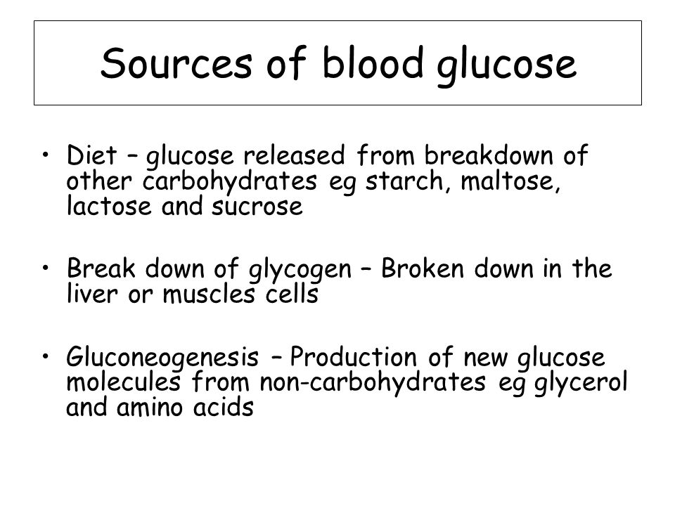 Sources of blood glucose