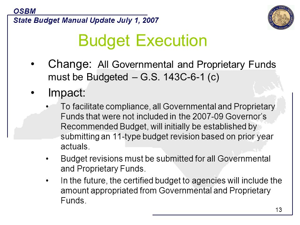 OSBM State Budget Manual Update July 1, Budget Execution.