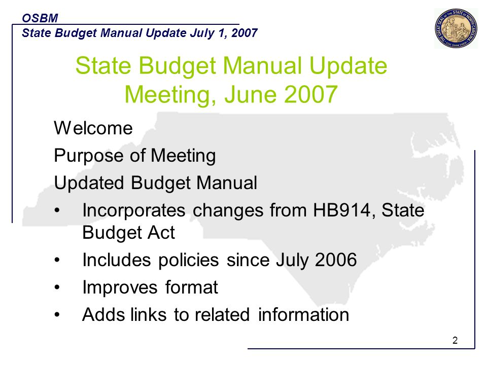 State Budget Manual Update Meeting, June 2007