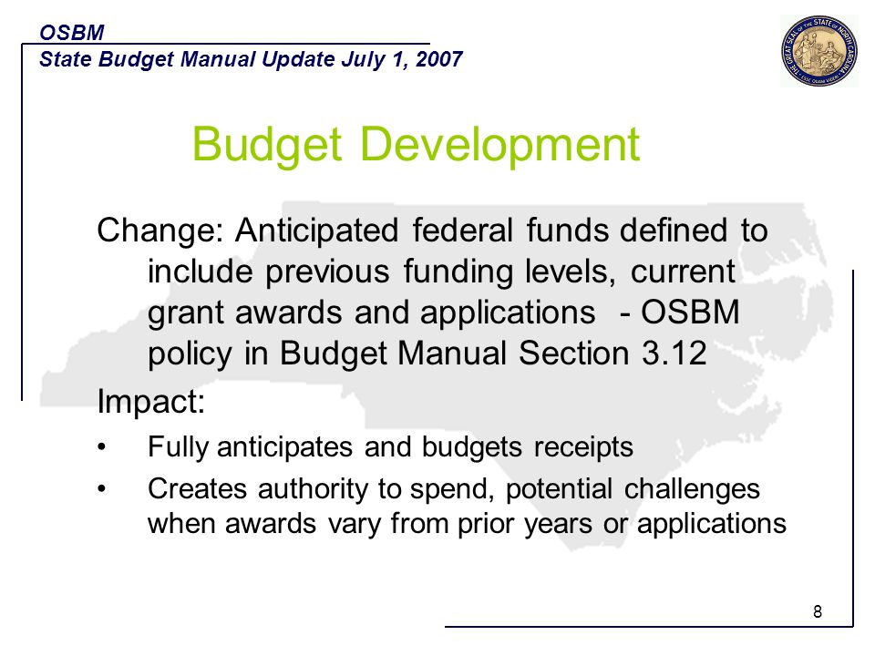 OSBM State Budget Manual Update July 1, Budget Development.