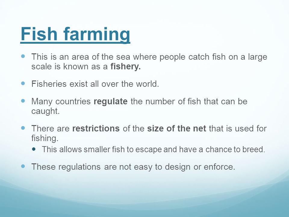 Fish Farming 5 9 explain the methods which are used to farm large