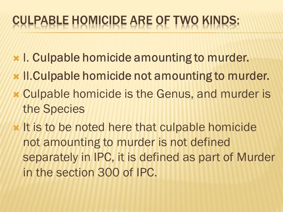 what does culpable homicide mean
