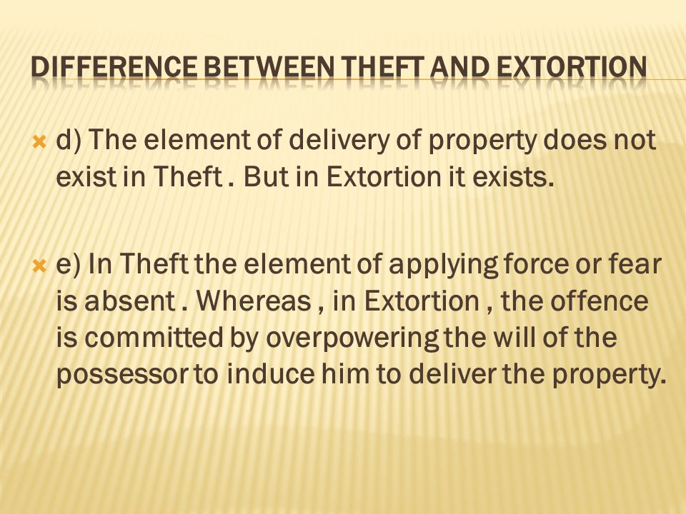 theft and extortion