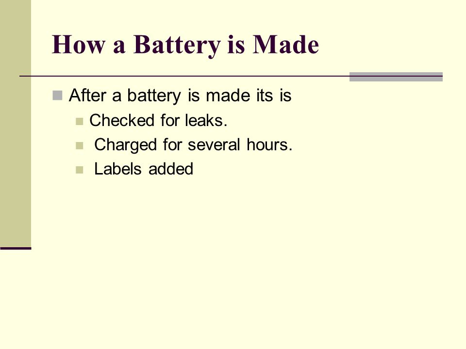 How a Battery is Made After a battery is made its is