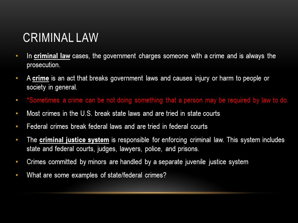 Criminal law In criminal law cases, the government charges someone with a crime and is always the prosecution.