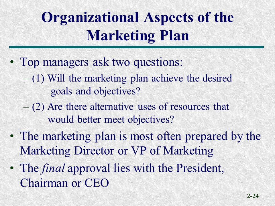 Organizational Aspects of the Marketing Plan