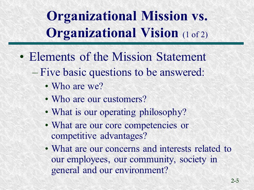 Organizational Mission vs. Organizational Vision (1 of 2)
