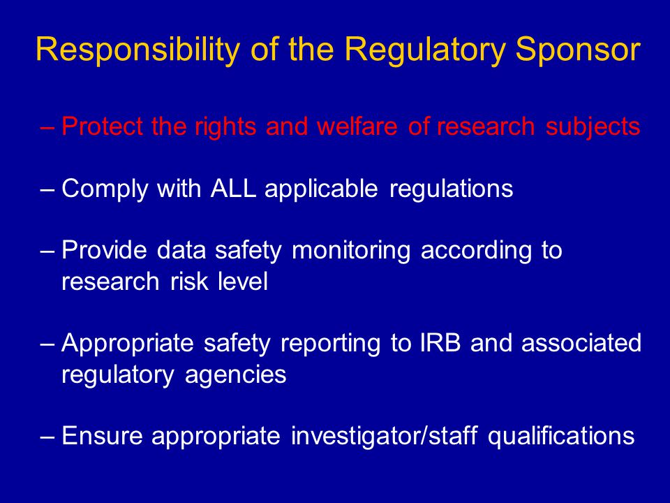 Responsibility of the Regulatory Sponsor